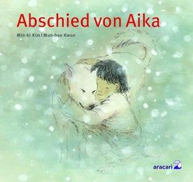 Abschied von Aika