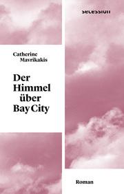 Der Himmel über Bay City