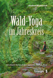 Wald-Yoga im Jahreskreis