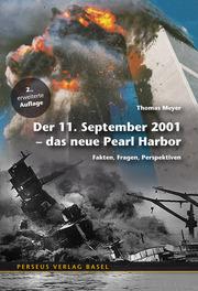 Der 11. September 2001 - Das neue Pearl Harbor