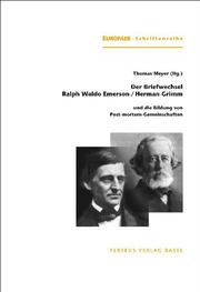 Der Briefwechsel Ralph Waldo Emerson/Herman Grimm