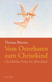 Vom Osterhasen zum Christkind