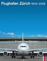 Flughafen Zürich 1948-2008