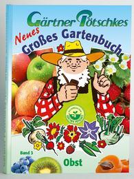 Gärtner Pötschkes Neues Großes Gartenbuch 3