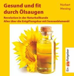 Gesund und fit durch Ölsaugen