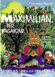 Maximilian, der Vagabund