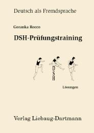 DSH-Prüfungstraining - Lösungen