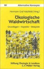 Ökologische Waldwirtschaft