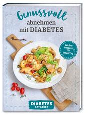 Genussvoll abnehmen mit Diabetes