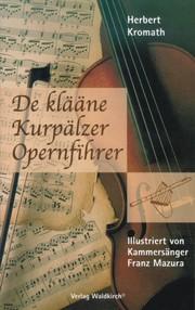 De klääne Kurpälzer Opernfihrer