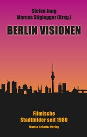 Berlin Visionen