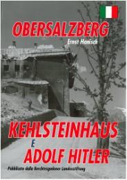Obersalzberg Kehlsteinhaus e Adolf Hitler