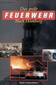 Das grosse Feuerwehrbuch Hamburg