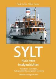 Sylt - Noch mehr Inselgeschichten