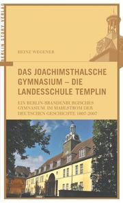 Das Joachimsthaler Gymnasium - Die Landesschule Templin