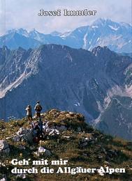 Geh' mit mir durch die Allgäuer Alpen