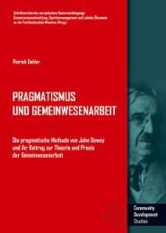 Pragmatismus und Gemeinwesenarbeit
