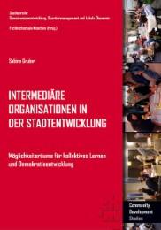 Intermediäre Organisationen in der Stadtentwicklung