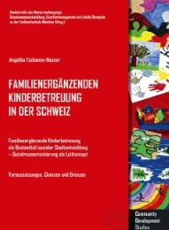 Familienergänzende Kinderbetreuung in der Schweiz