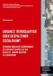 Urbanes Trendquartier oder gespaltener Sozialraum?