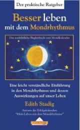 Besser leben mit dem Mondrhythmus