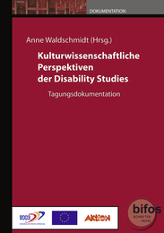 Kulturwissenschaftliche Perspektiven der Disability Studies