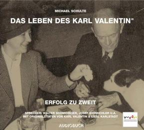 Das Leben des Karl Valentin III: Erfolg zu zweit