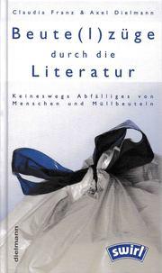 Beute(l)züge durch die Literatur