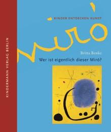 Wer ist eigentlich dieser Miró?