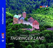 Erlebnisreise durch das Thüringer Land mit der Klassikerstraße