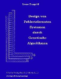 Design von Fehlertoleranten Systemen durch Genetische Algorithmen