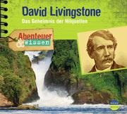 David Livingstone - Das Geheimnis der Nilquellen