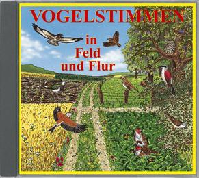 Vogelstimmen in Feld und Flur - Mit gesprochenen Erläuterungen