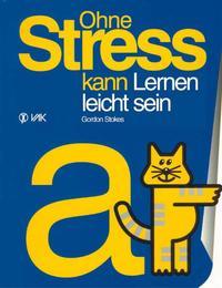 Ohne Stress kann Lernen leicht sein