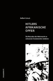Hitlers afrikanische Opfer