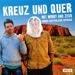 Kreuz und Quer: Mit Wirby und Zeus durch Australiens Outback
