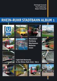 Rhein-Ruhr Stadtbahn Album 1: Düsseldorf, Duisburg, Oberhausen, Mülheim, Essen