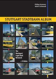 Stuttgart Stadtbahn Album/The Stuttgart Light Rail Network +S-Bahn