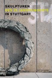 Skulpturen des 20.Jahrhunderts in Stuttgart