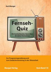 Fernseh-Quiz - Ein kunterbuntes Quiz über 50 Jahre Fernsehen