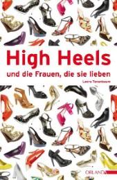 High Heels und die Frauen, die sie lieben