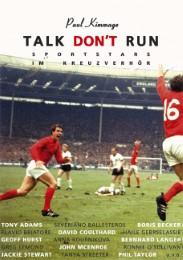 Talk don't run
