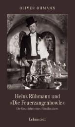 Heinz Rühmann und 'Die Feuerzangenbowle'