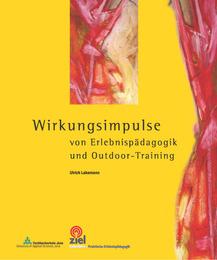 Wirkungsimpulse von Erlebnispädagogik und Outdoor-Training