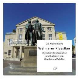 Die Kleine Reihe Bd. 34: Weimarer Klassiker