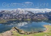 Gipfel und Seen im Licht 2022