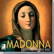 Madonna - Sacred art and holy music