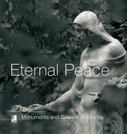 Eternal Peace - Monumente und himmlische Klänge