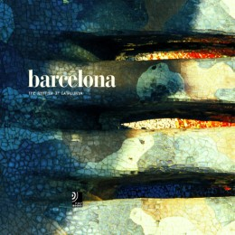 Barcelona - The rhythm of Catalunya