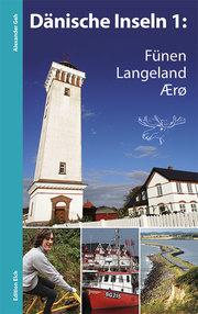 Dänische Inseln 1: Fünen, Langeland, Ærø